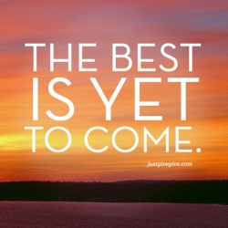 The best is yet to come for your business